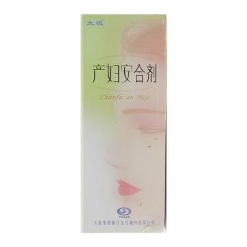 太极 产妇安合剂 250ml*1瓶【Y】